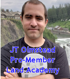 JT Olmstead - Pro Member Land Academy