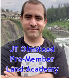 JT Olmstead - Pro Member Land Academy